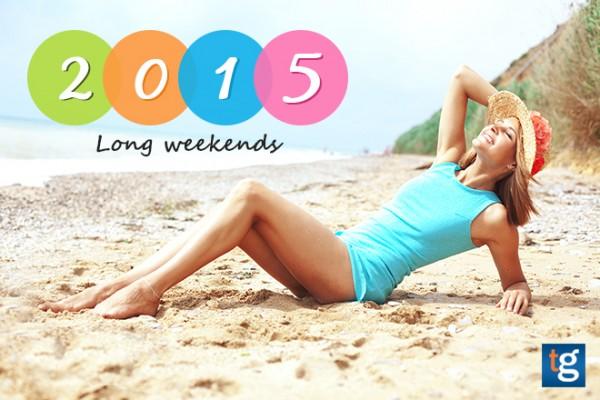 2015 Long Weekend Travel Calendar (Part 1)